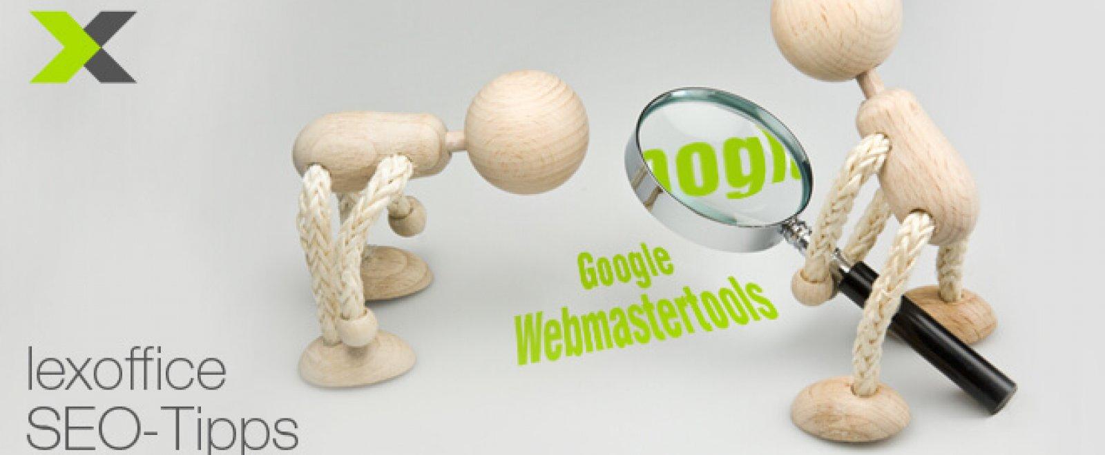 SEO-Tipps für Einsteiger: Google Webmaster-Tols