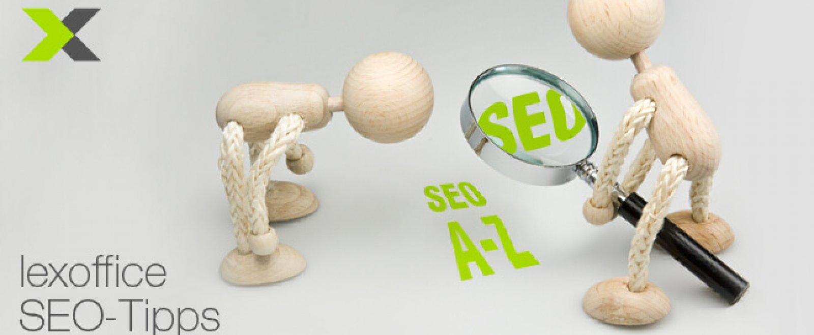 Definitionen SEO für Einsteiger von A bis Z