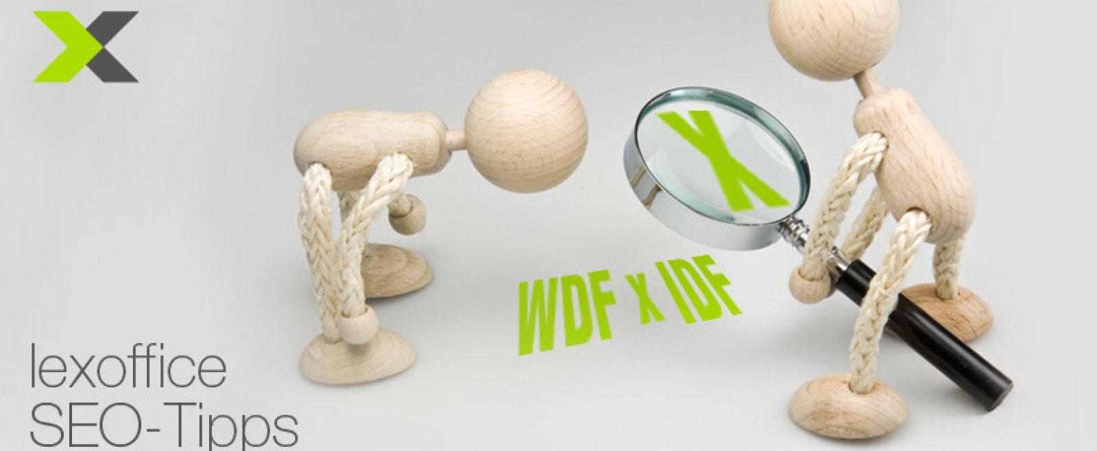 SEO für Gründer: Was ist WDF*IDF