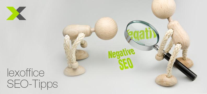 Suchmaschinenoptimierung für Gründer: Negative SEO