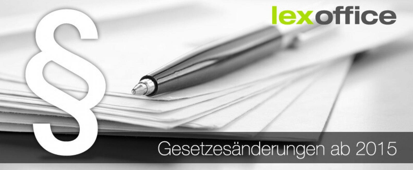 Gesetzesänderungen ab 2015