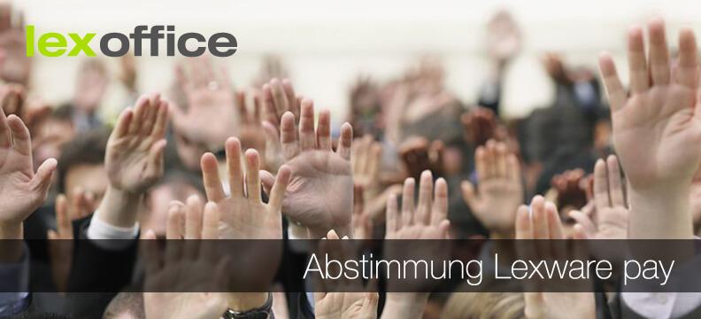 Abstimmung User-Wünsche Lexware pay