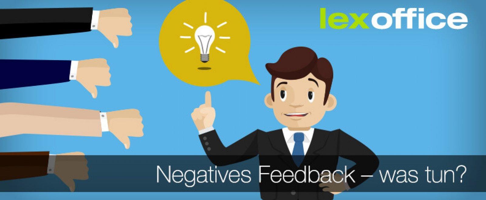 Negatives Feedback - was tun?