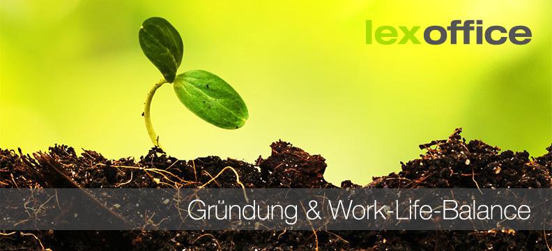 Gründung & Work-Life-Balance