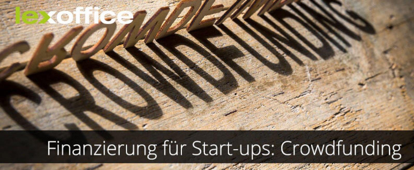 Crowdfunding: Finanzierung für Start-ups