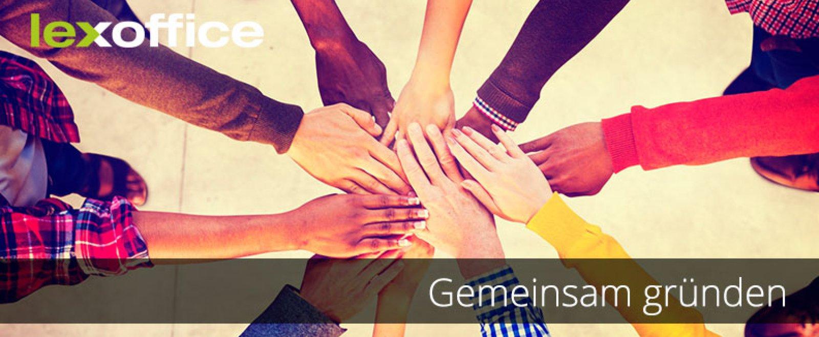 Gemeinsam gründen: Vor- und Nachteile einer Gründung mit Freunden