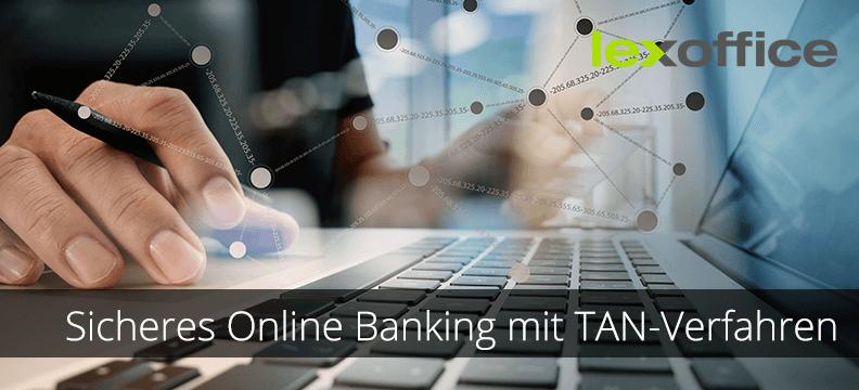 Sichere Nummern: Online Banking mit dem TAN-Verfahren