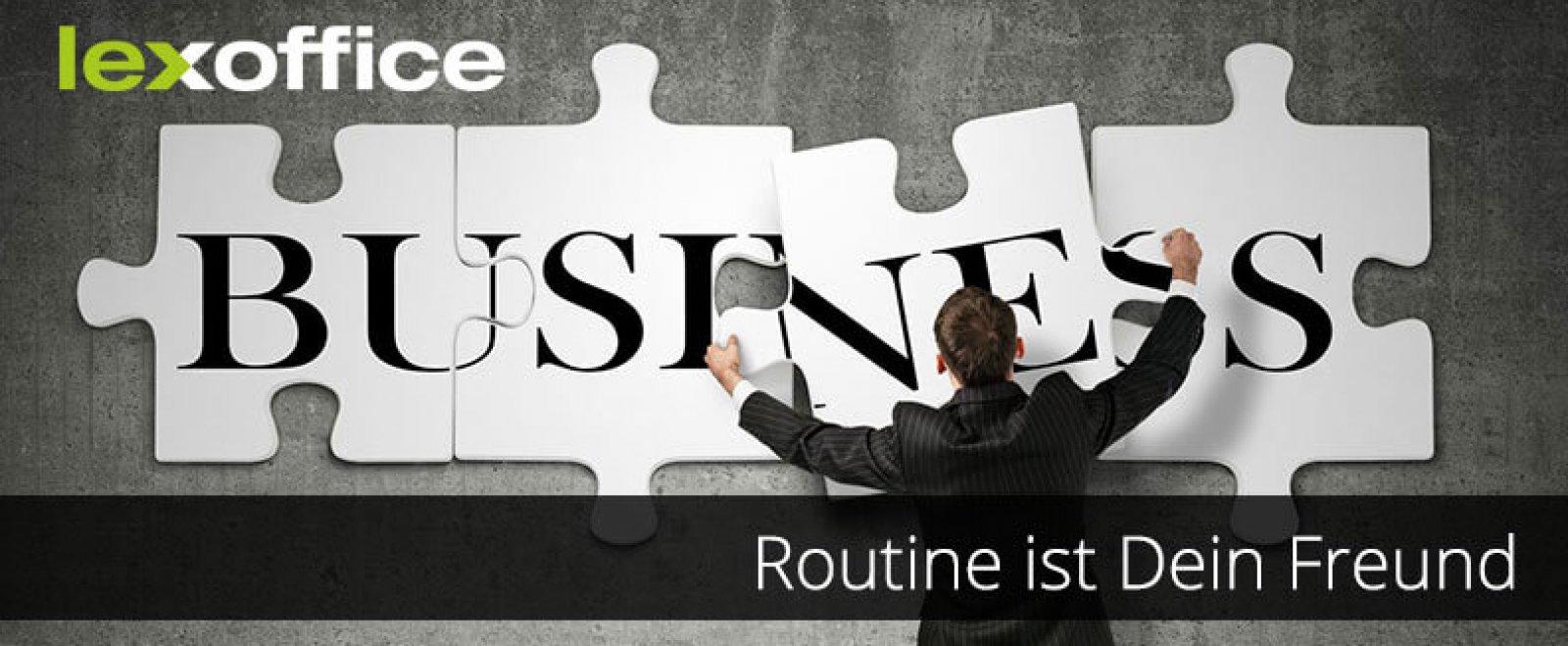 Arbeitsalltag: Routine ist Dein Freund