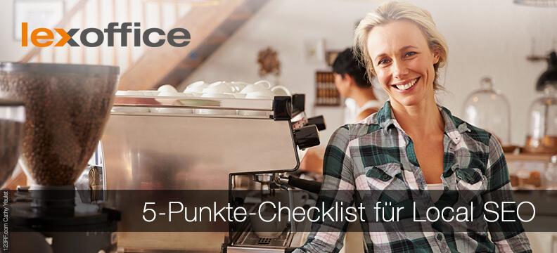 5-Punkte-Checklist für Local SEO - so wirst Du regional zum Vorreiter
