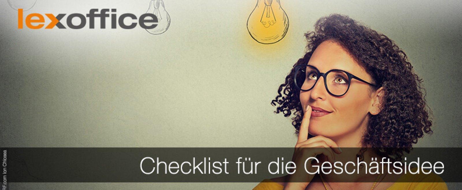 Checklist Geschäftsidee - darauf solltest Du als Gründer achten