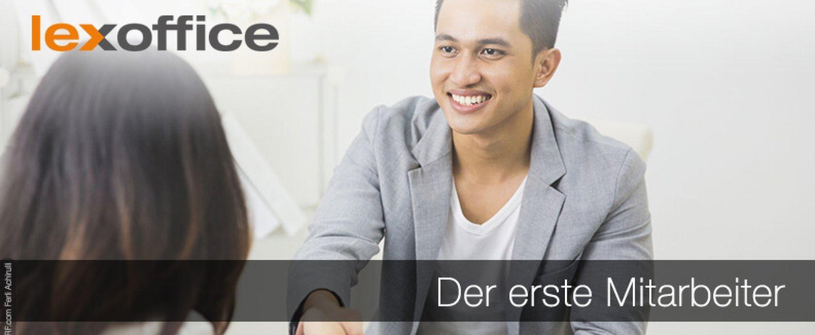 Endlich Arbeitgeber: Der erste Mitarbeiter - und jetzt?