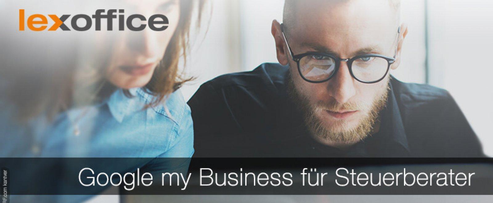 Google my Business für Steuerberater und andere lokale Unternehmer