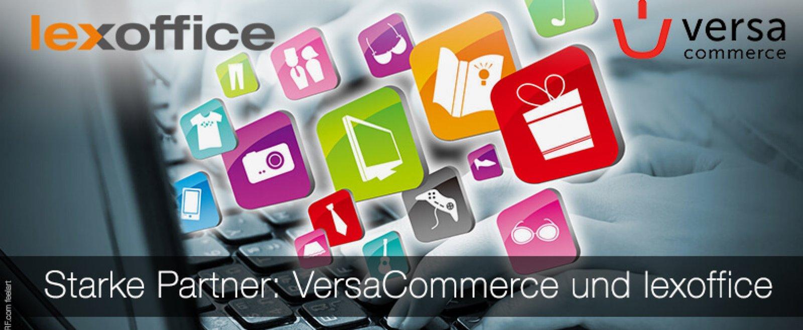 Tolle Neuigkeiten: E-Commerce Lösung VersaCommerce mit lexoffice