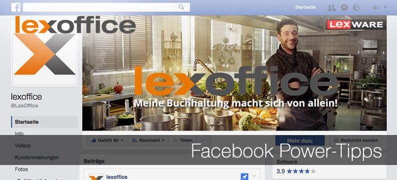 Facebook Power Tipps für Eingeweihte im lexoffice Blog