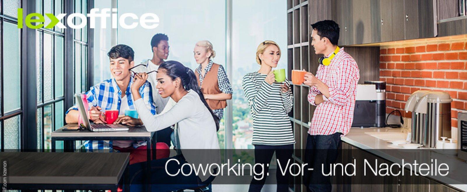 Coworking: Vor- und Nachteile unter die Lupe genommen