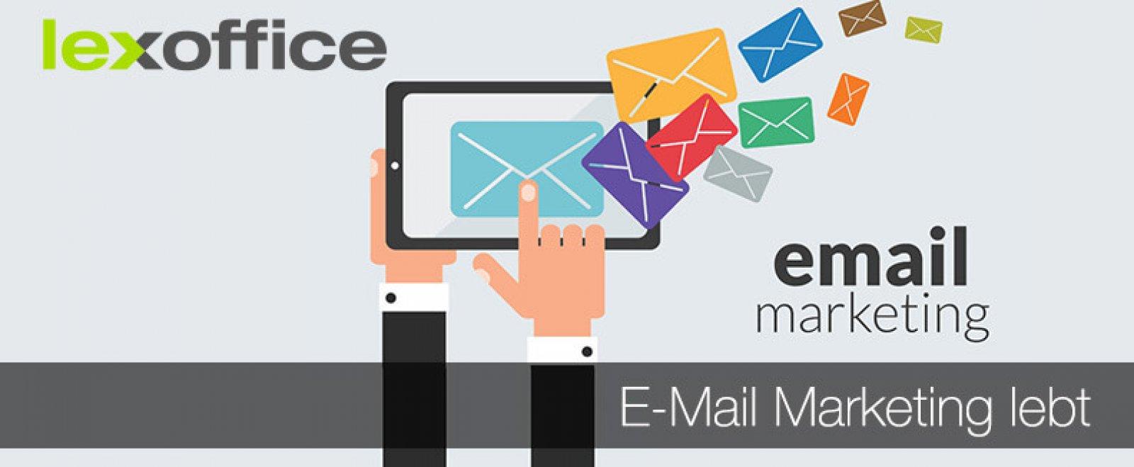 Online-Marketing: E-Mail Marketing lebt