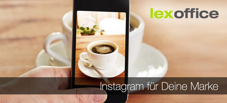 Instagram für Deine Marke