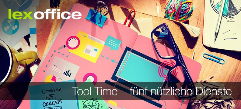 Tool Time: 5 nützliche Dienste für Startups und Gründer