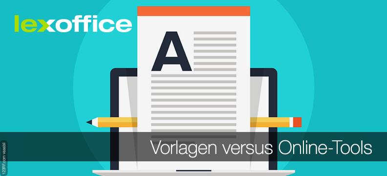 Rechnungsvorlage versus Online-Tools - effektiv arbeiten