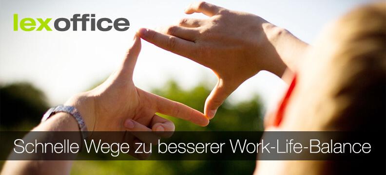 3 Schnelle Wege zu besserer Work-Life-Balance