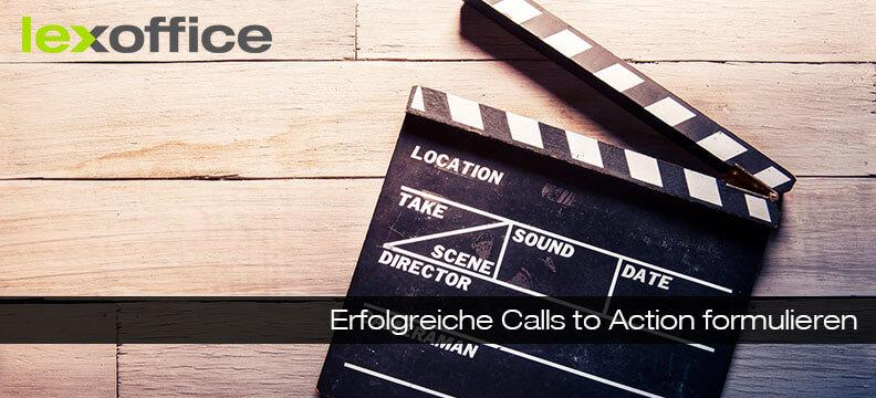 Erfolgreiche Calls to Action formulieren