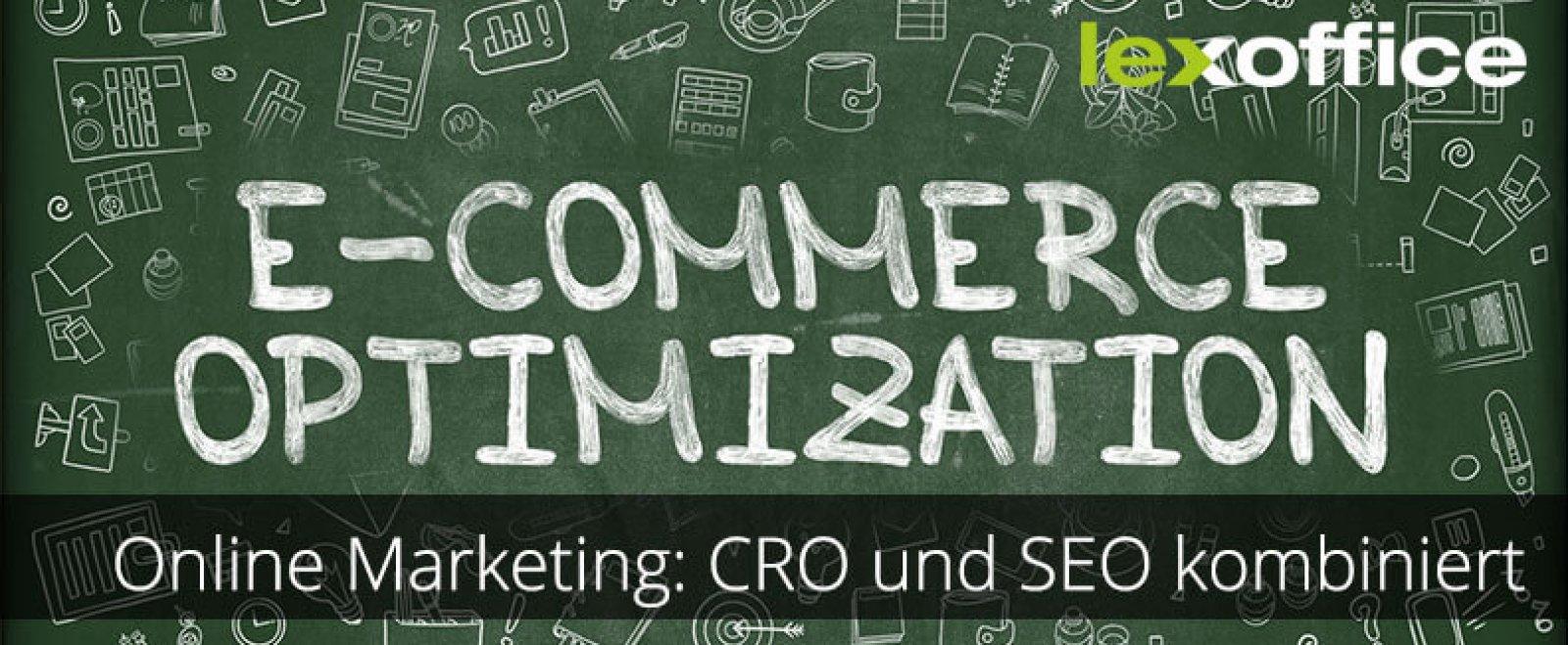 Online-Marketing: CRO und SEO kombiniert.