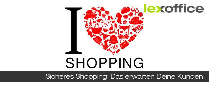 Sicheres Shopping: Das erwarten Deine Kunden