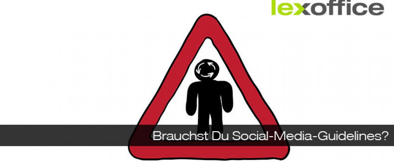 Gute Frage: Brauchst Du Social-Media-Guidelines?